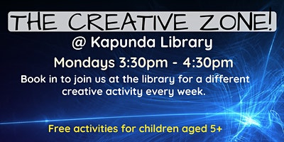 Term 2 The Creative Zone @ The Kapunda Library