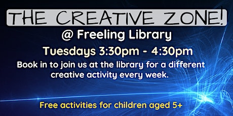 Term 2 The Creative Zone @ The Freeling Library tickets