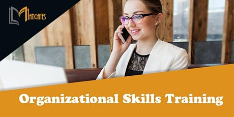 Organizational Skills 1 Day Virtual Live Training in Kitchener tickets