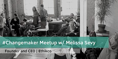 #Changemaker Meetup w/ Melissa Sevy tickets