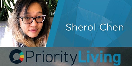 PRIORITY LIVING Connect Silicon Valley: Sherol Chen - A Message of Hope tickets