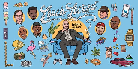 Berner Presents Couch Locked by Cookies - 420 Comedy Special Event tickets