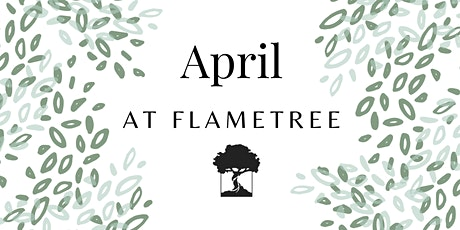 FlameTree Sunday Service - 25th April 2021 tickets