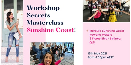 Workshop Secrets Masterclass - Sunshine Coast! tickets