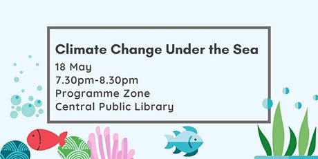 Climate Change Under the Sea tickets