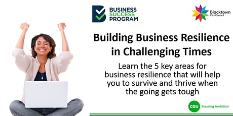 Building Business Resilience in Challenging Times tickets
