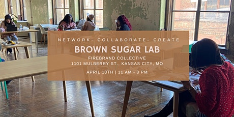 Brown Sugar Lab: Network. Collaborate. Create. tickets