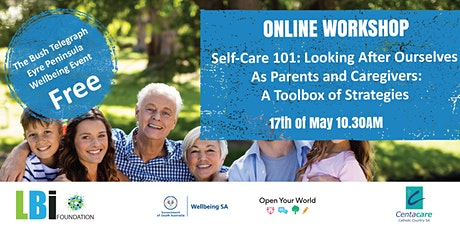 Self-Care 101: Looking After Ourselves  As Parents and Caregivers tickets