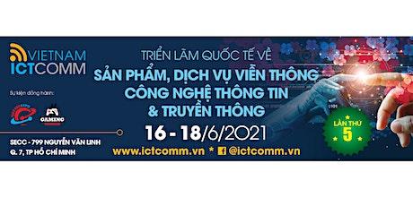VIETNAM ICTCOMM 2021 tickets