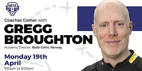 NEFA Coaches Corner: Gregg Broughton tickets