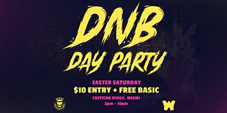 DNB Day Party - Anzac Day Long Weekend tickets