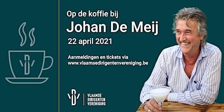 Op de koffie bij Johan De Meij tickets