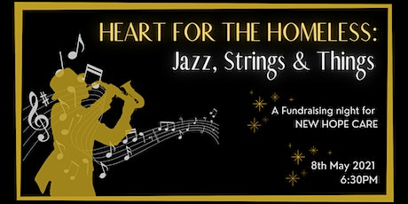 Heart for the Homeless- Jazz, Strings and Things tickets
