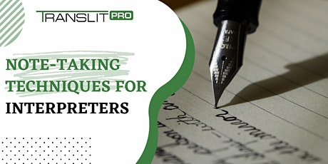 Note-Taking Techniques for Interpreters - Online Workshop tickets