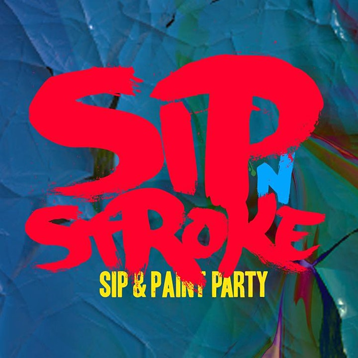 *SOLD OUT* Sip 'N Stroke |1pm - 4pm | Sip and Paint Party image
