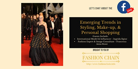 Emerging trends in styling/make-up/personal shopping tickets
