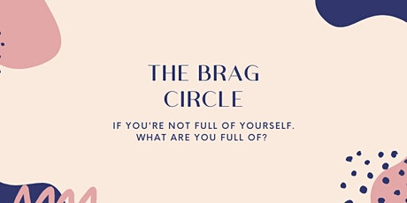 The Brag Circle tickets