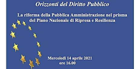 La riforma della Pubblica Amministrazione nel prisma del PNRR biglietti