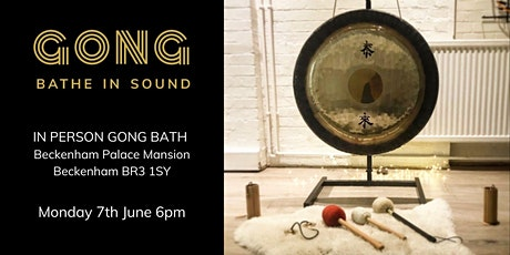 In person Gong Bath - Beckenham tickets