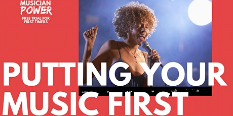 Put Your Music First To Create Success tickets