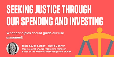 MMC Bible Study - Seeking justice through our spending and investing tickets