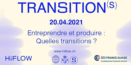 HiFlow - Transition(s) - 20.04.2021 billets