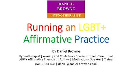 LGBT+ Affirmative Therapist Training - May 2021 tickets