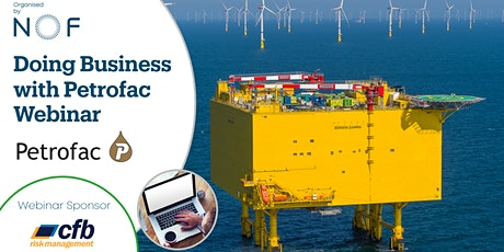 Doing Business with Petrofac Webinar tickets