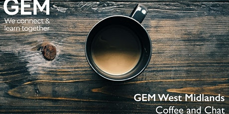 GEM West Midlands: Online Coffee and Chat tickets