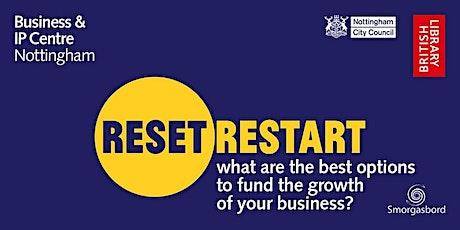 Reset. Restart: Start Up to Scale Up Funding Options Webinar tickets