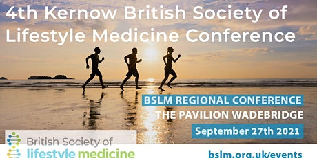 4th Kernow British Society of Lifestyle Medicine Conference tickets