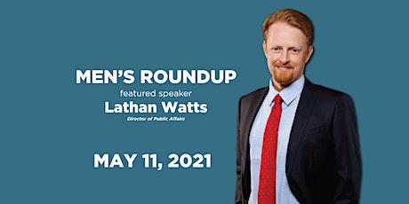 Men's Round Up - Guest Speaker  Lathan Watts tickets