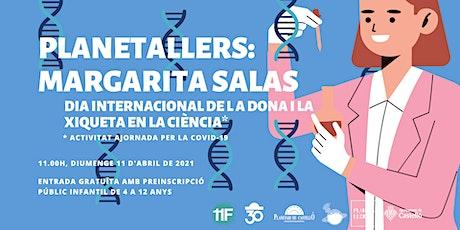 """Planetaller Infantil Planetari """"Margarita Salas"""" entradas"""