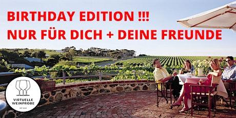 BIRTHDAY EDITION  • Feier Deinen Geburtstag mit bis zu 90 Gästen! Weinprobe Tickets