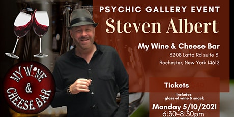 Steven Albert: Psychic Gallery Event - Wine and cheese tickets