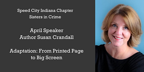 Guest Speaker Author Susan Crandall: From Printed Page to Big Screen tickets