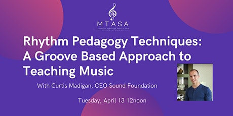 Rhythm Pedagogy Techniques: A Groove Based Approach to Teaching Music tickets