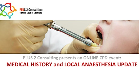Medical History and Local Anaesthesia Update tickets