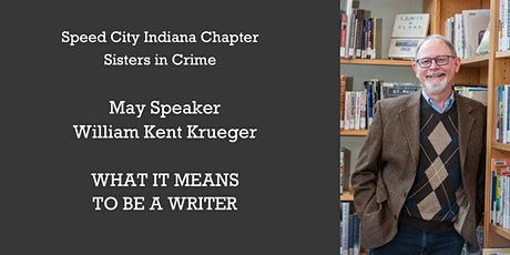 Guest Speaker Author William Kent Krueger: What It Means to Be a Writer tickets