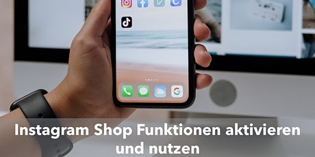Social Media - Instagram Shop Funktion nutzen tickets