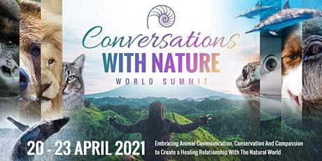 Join us Free! Conversations with Nature World Summit 2021 tickets