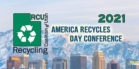 RCU's - 2021 America Recycles Day Conference tickets