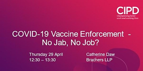 COVID-19 Vaccine Enforcement - No Jab, No Job? tickets