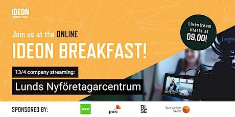 Ideon Breakfast Online with Lunds Nyföretagarcentrum tickets