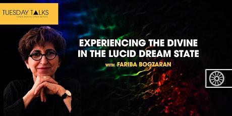 Experiencing the Divine in the Lucid Dream State | Fariba Bogzaran tickets