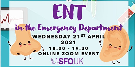 ENT in the Emergency Department tickets
