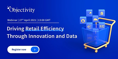 Driving Retail Efficiency Through Innovation and Data tickets