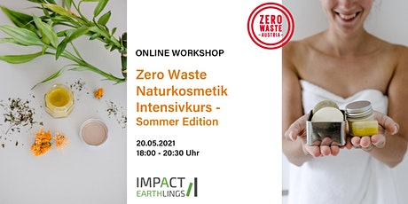 ONLINE Workshop Zero Waste Naturkosmetik Intensivkurs - Summer-Edition Tickets
