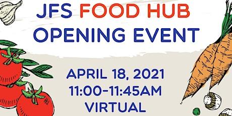 JFS Food Hub Opening Event tickets