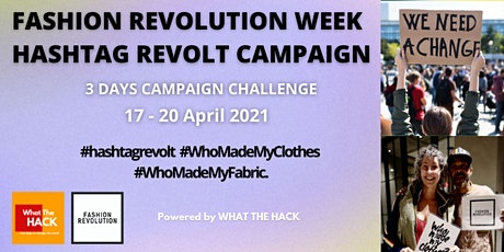 FASHION REVOLUTION WEEK - HASHTAG REVOLT HACKATHON Tickets